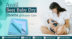 Avail Best Baby Dry Sheets @Dream Care
