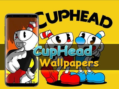 Cuphead Game Wallpaper Apk Latest Version Download