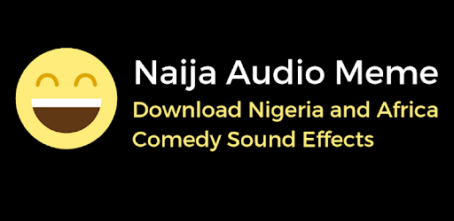 Sound Effects for Naija Comedy Drama -Funke, Ayele - Apps on Google Play