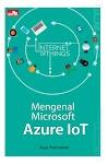 """Mengenal Microsoft Azure IoT - Agus Kurniawan"""