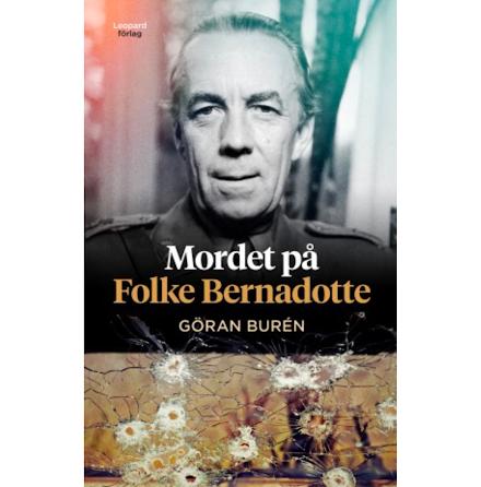 Mordet på Folke Bernadotte E-bok