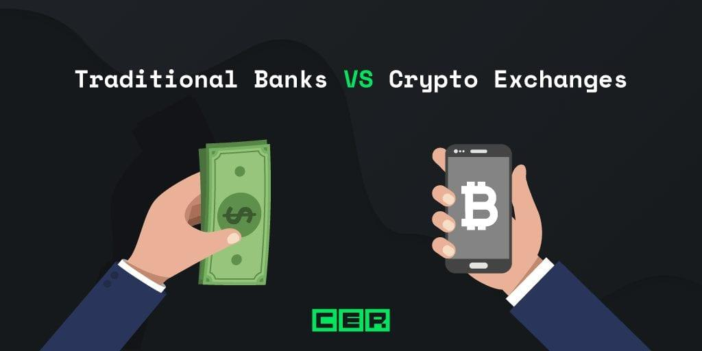 Traditional Banks VS Crypto Exchanges – Banks of The Future | Hacken