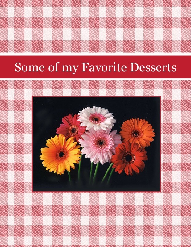 Some of my Favorite Desserts