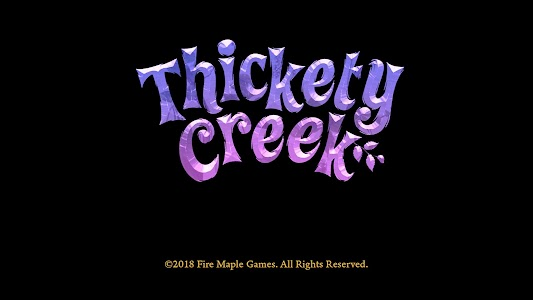 Thickety Creek 1.0.8 (Paid)