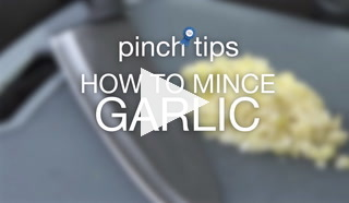 Pinch Tips: How To Mince Garlic Recipe