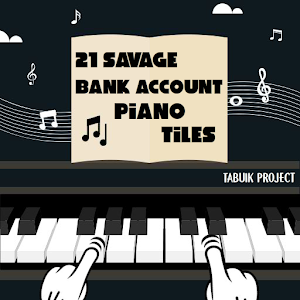 21 Savage Bank Account Piano Tiles
