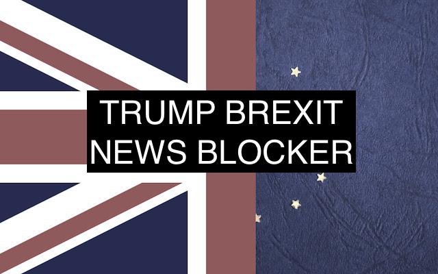 Trump Brexit News Blocker