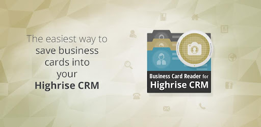 Business card reader for highrise crm apps on google play reheart Choice Image