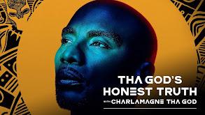 Tha God's Honest Truth with Charlamagne tha God thumbnail