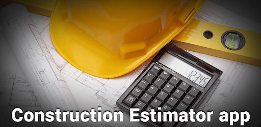 Construction Estimator App - Apps on Google Play