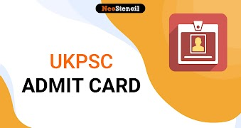 UKPSC Admit Card 2020: Download Uttarakhand PSC Hall Tickets