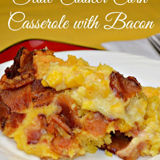 Crock-Pot Corn Casserole with Bacon