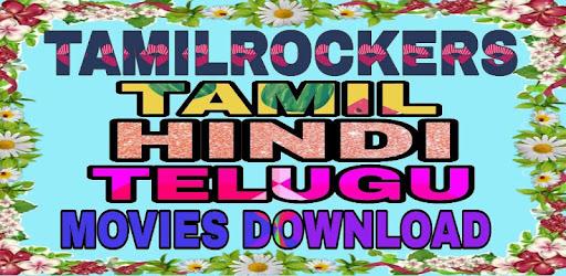 Tamilrockers For Tamil Hindi Telugu New HD Movies app (apk