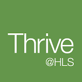 Thrive@HLS