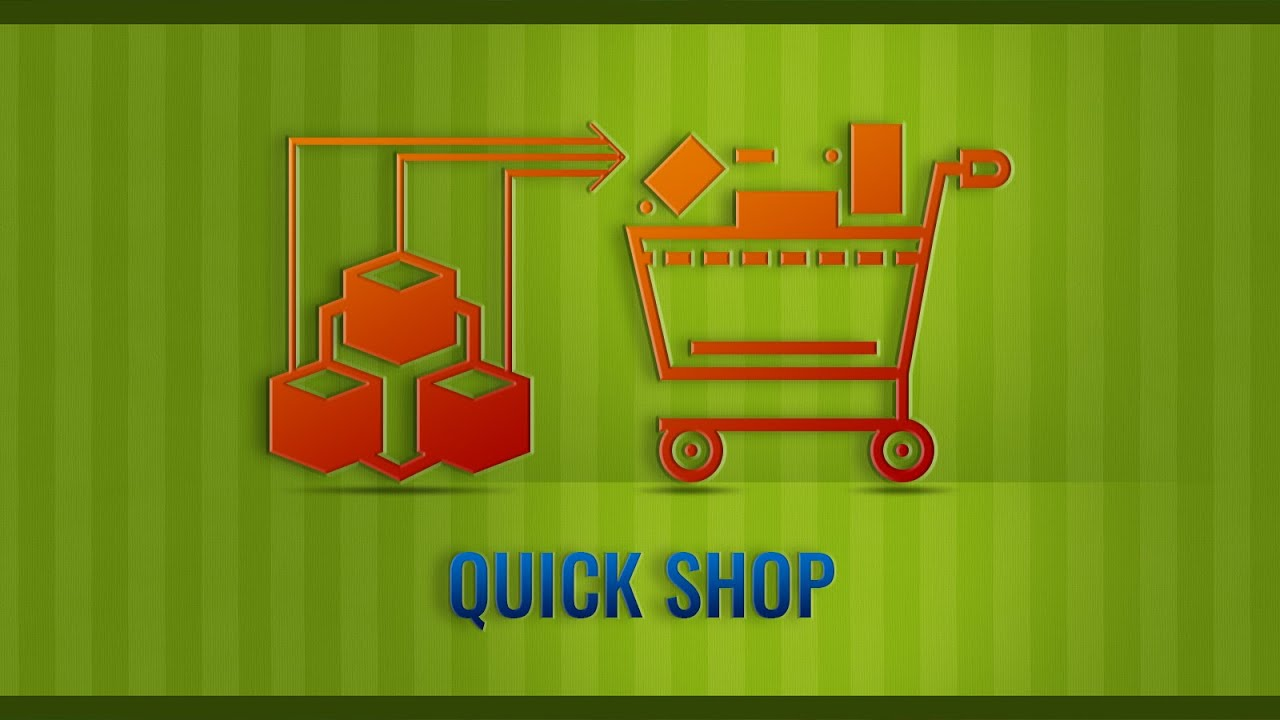 Quick shop - Quick view app