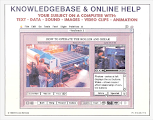 Photo: Creativity - uTeach 2 functional CBT prototype displaying an industrial training subject.  Use of photos, video, and text simultaneously afforded a rich learning experience.  Toolbook v1.0 as the only software comparable at the time.