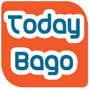 Today Bago ( Myanmar )