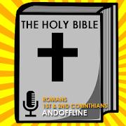 Audio Bible: Rom. - 2nd Cor.