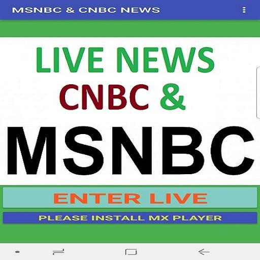 MSNBC & CNBC NEWS LIVE TV Apk Latest Version – gameapks com