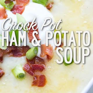 Crock Pot Ham and Potato Soup.