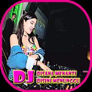 DJ Disana Menanti Disini Menunggu Remix