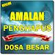 AMALAN MENGHAPUS DOSA BESAR MENURUT AGAMA ISLAM for PC-Windows 7,8,10 and Mac