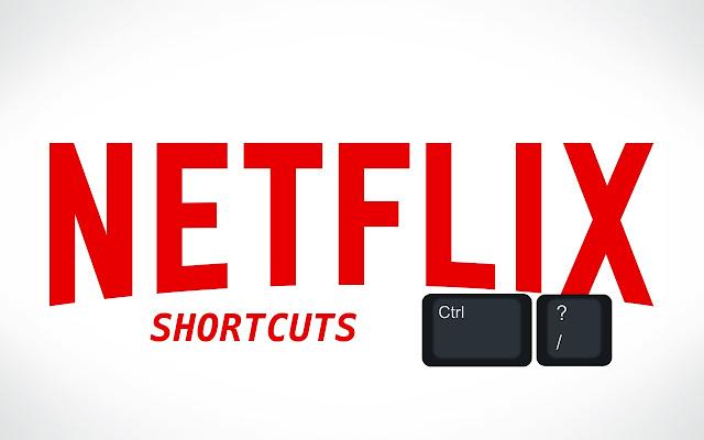 Netflix Shortcuts