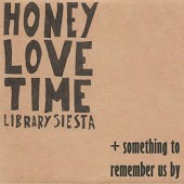 Honey Love Time & Something to Remember Us By