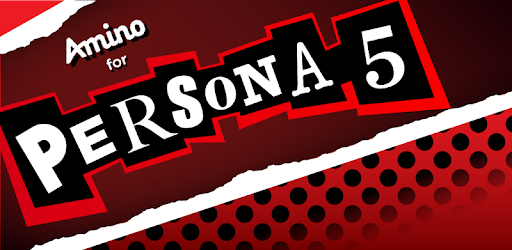 Amino for Persona 5 Players - Apps on Google Play