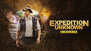Expedition Unknown: Uncovered thumbnail