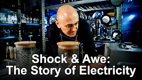 Shock & Awe: The Story of Electricity thumbnail
