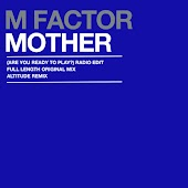 Mother (Are You Ready To Play?) (Radio Edit)