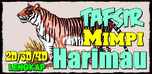 Download Tafsir Mimpi Tentang Harimau Jitu Apk For Android Latest Version