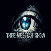 THEE MESSIAH SHOW