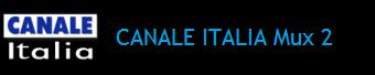 CANALE ITALIA MUX 2