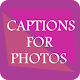 Download Captions for photos For PC Windows and Mac 1.0.7