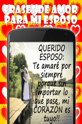 Download Frases De Amor Para Mi Esposo Google Play Softwares