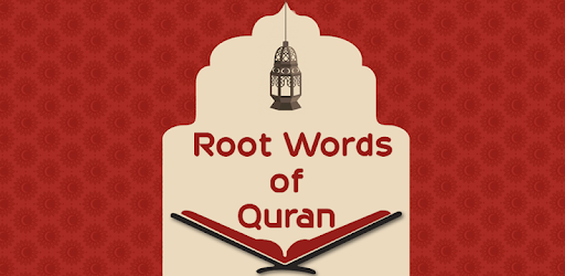 Al-Quran(Root Words) - Apps on Google Play