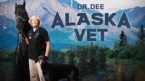 Dr. Dee: Alaska Vet thumbnail