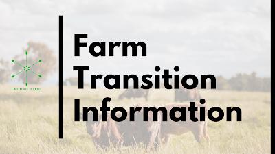 Farm transition information