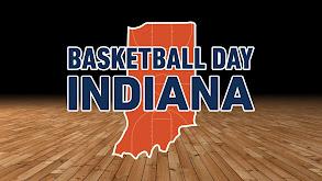 Basketball Day Indiana thumbnail