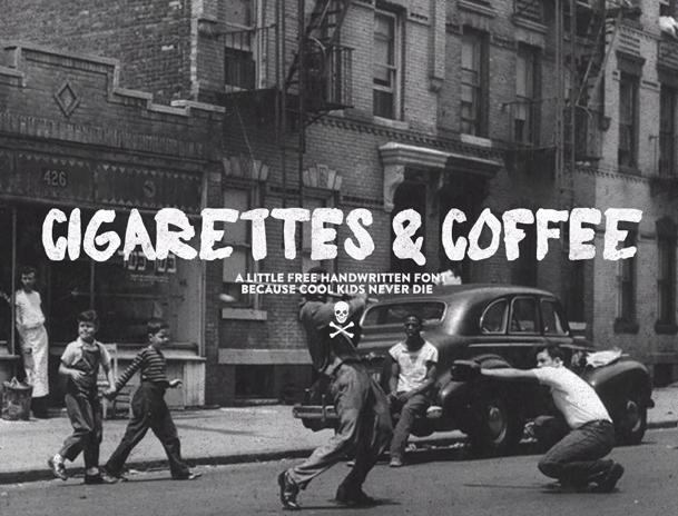 Cigarettes & Coffee Free Fonts