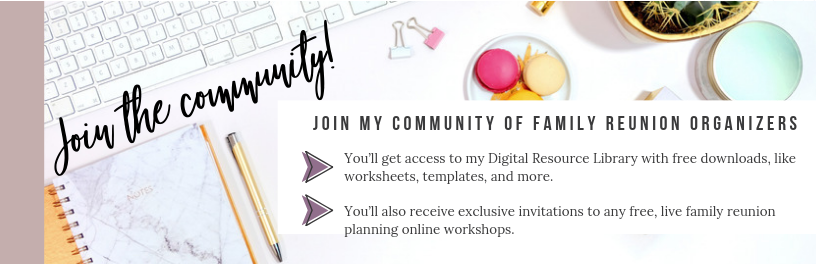 Click here to subscribe to join the community of family reunion planners