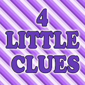4 Little Clues