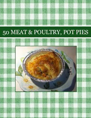 50  MEAT & POULTRY, POT PIES