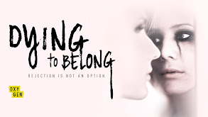 Dying to Belong thumbnail