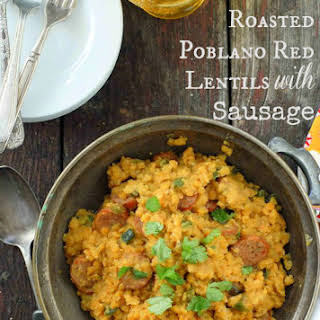 Spicy Roasted Poblano Red Lentils with Sausage.