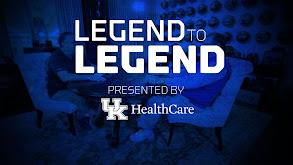 Kentucky Basketball: Legend to Legend '20 thumbnail