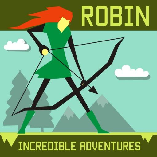 Incredible Adventures of Robin