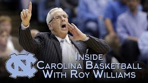 Inside Carolina Basketball With Roy Williams thumbnail